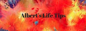 Albert's 11 Life Tips