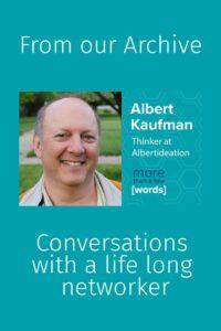 Conversations with Albert Kaufman